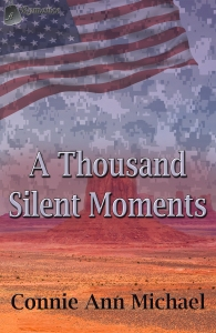 A Thousand Silent Moments by Connie Ann Michael