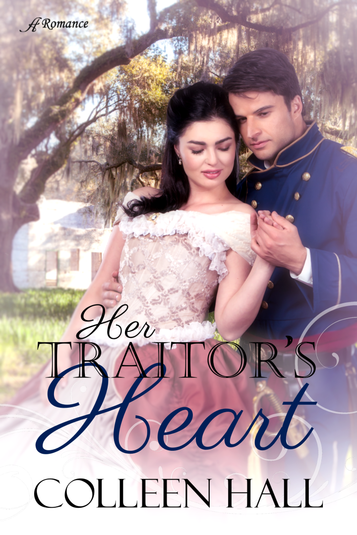 #FreeBookFriday: Her Traitor's Heart by ColleenHall