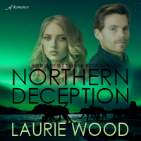 Cover Reveal! Northern Deception by LaurieWood