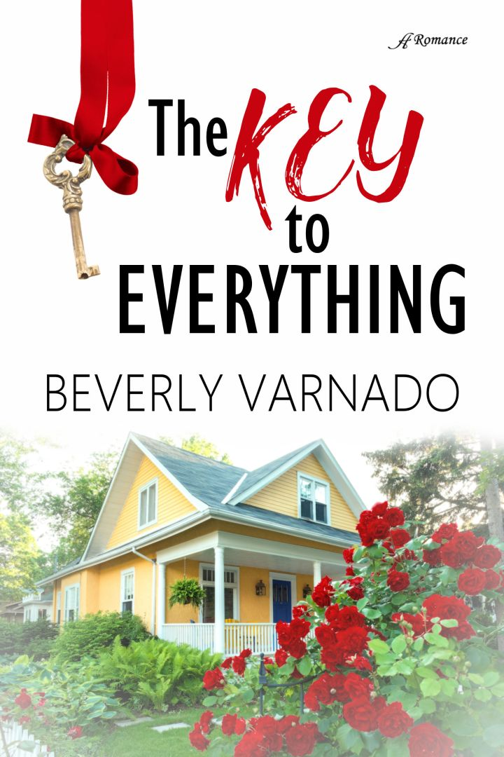 Cover Reveal: The Key to Everything by BeverlyVarnado