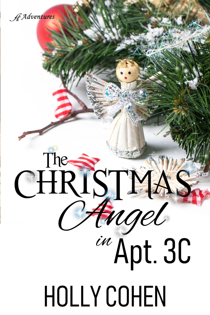 Release Day: The Christmas Angel in Apt. 3C by Holly Cohen