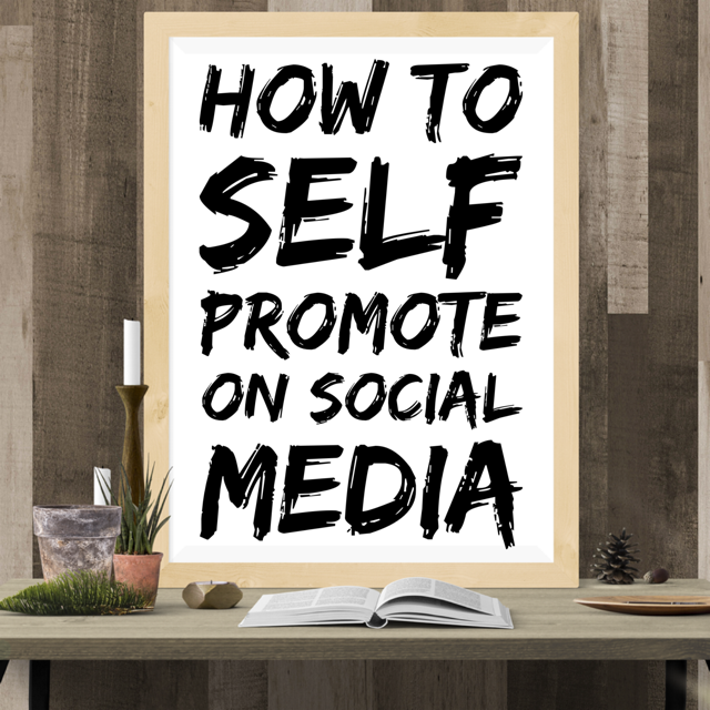Self-Promotion Tips Part II by JenniferPierce
