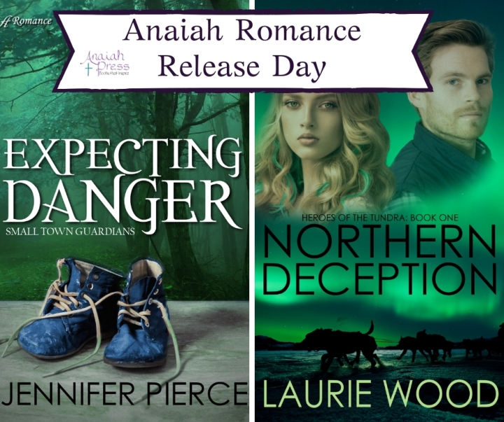 Romance Release Day! Northern Deception by Laurie Wood and Expecting Danger by Jennifer Pierce