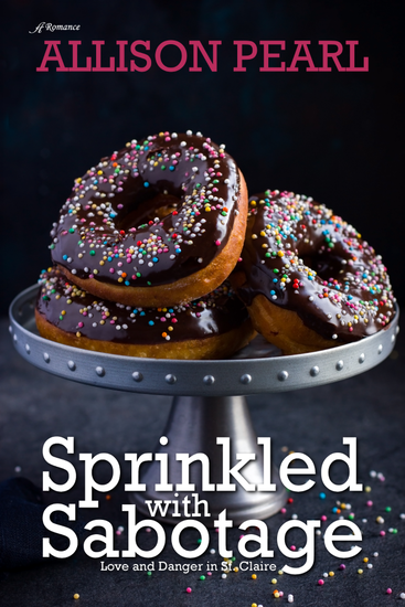 Release Day! Sprinkled with Sabotage by Allison Pearl