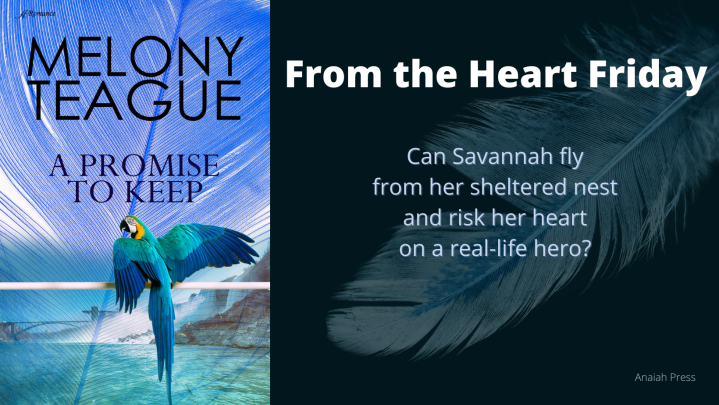 From the Heart Friday: A Promise toKeep