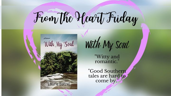 From the Heart Friday: With MySoul