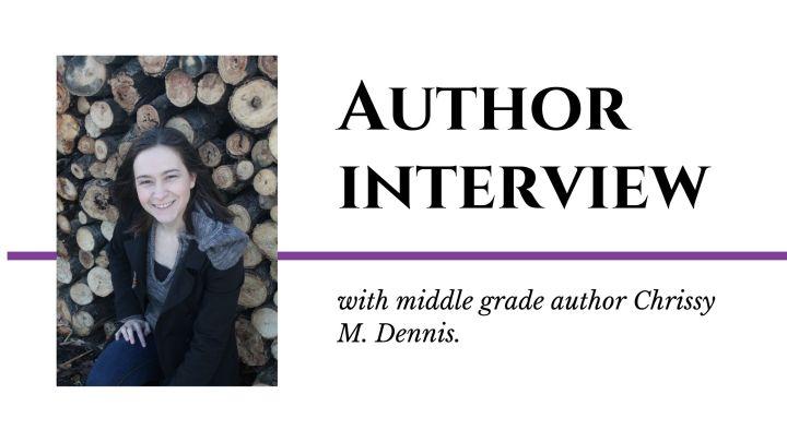 Author Interview: Chrissy M.Dennis