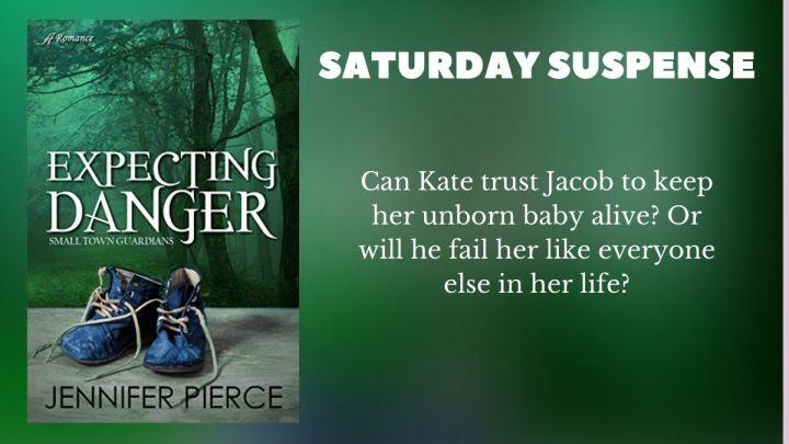 Romantic Suspense Saturday: ExpectingDanger