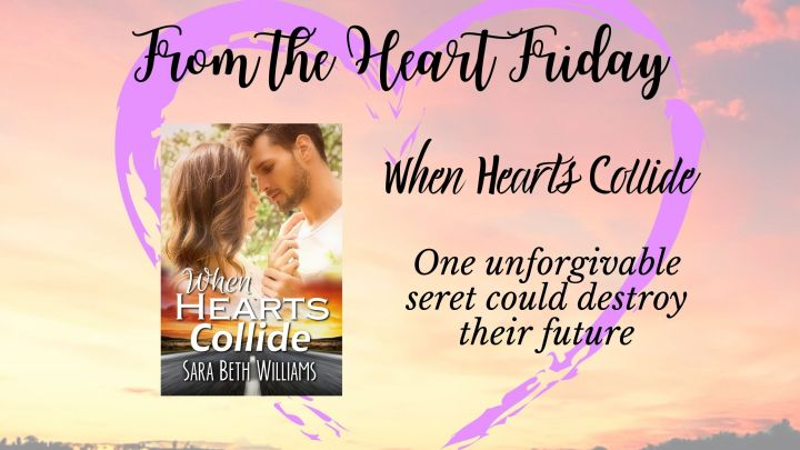 From the Heart Friday: When HeartsCollide