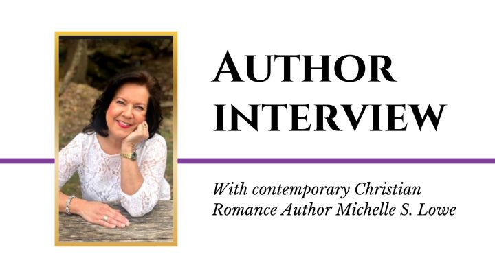 Author Interview: Michelle S.Lowe