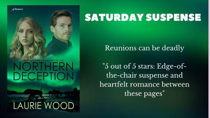 Saturday Suspense: NorthernDeception
