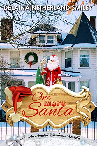 Cover, One More Santa by Delania Netherland Smiley