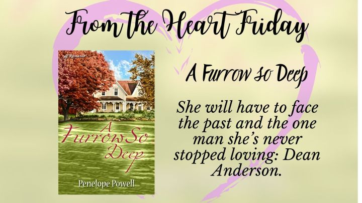 From the Heart Friday: A Furrow SoDeep