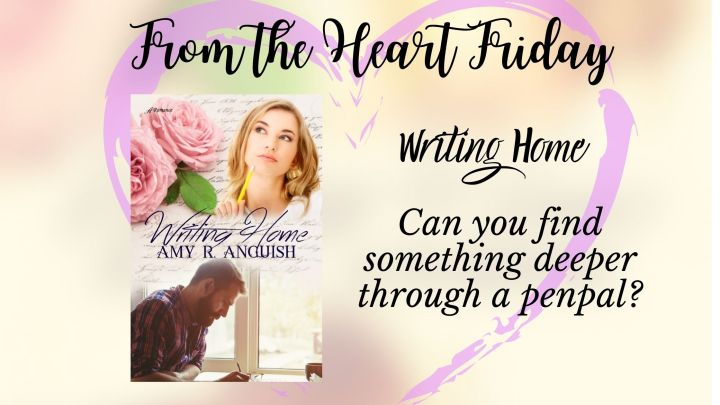 From the Heart Friday: WritingHome