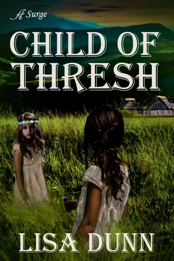Child of Thresh by Lisa Dunn
